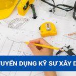 CÔNG TY CỔ PHẦN ĐT & XD NGỌC PHÚ tuyển kỹ sư xây dựng dân dụng